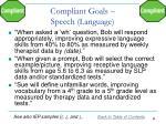 compliant goals speech language