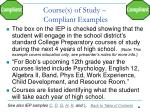 course s of study compliant examples
