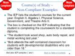 course s of study non compliant examples