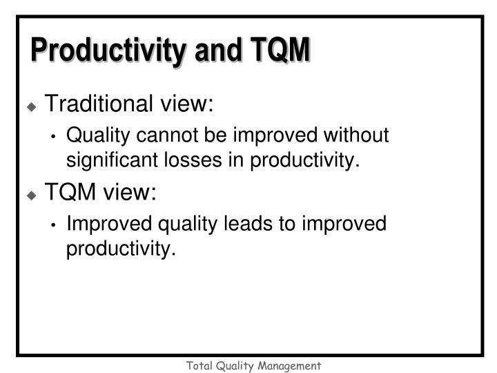 Productivity and TQM