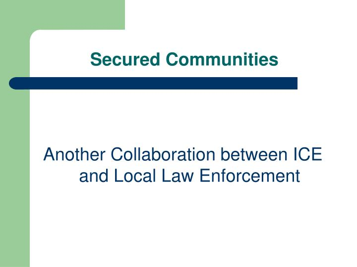 Secured Communities