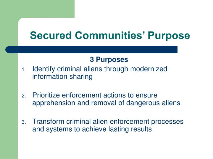 Secured Communities' Purpose