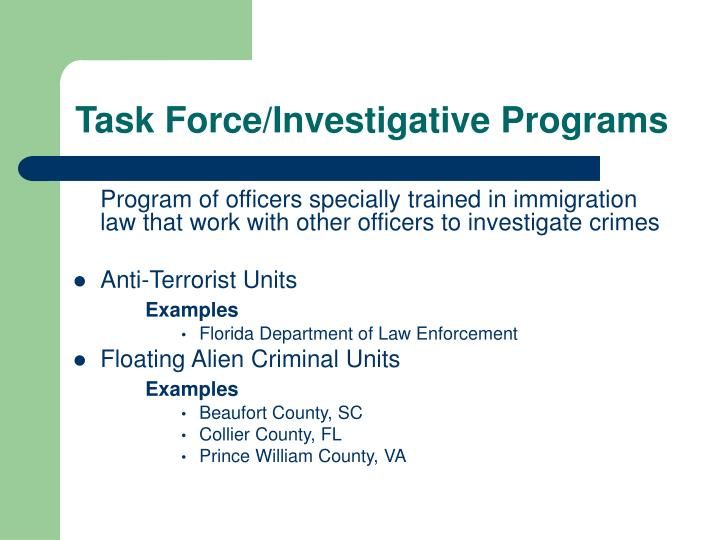 Task Force/Investigative Programs