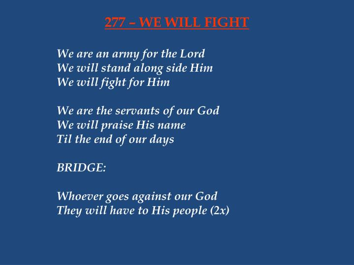 277 we will fight n.