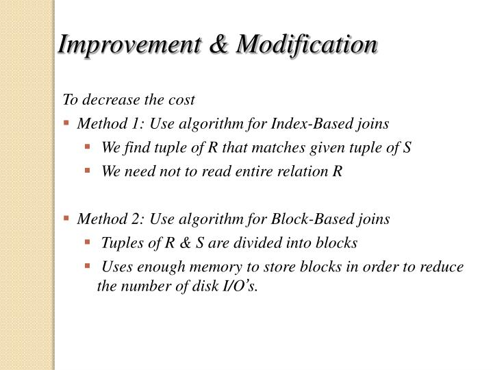 Improvement & Modification