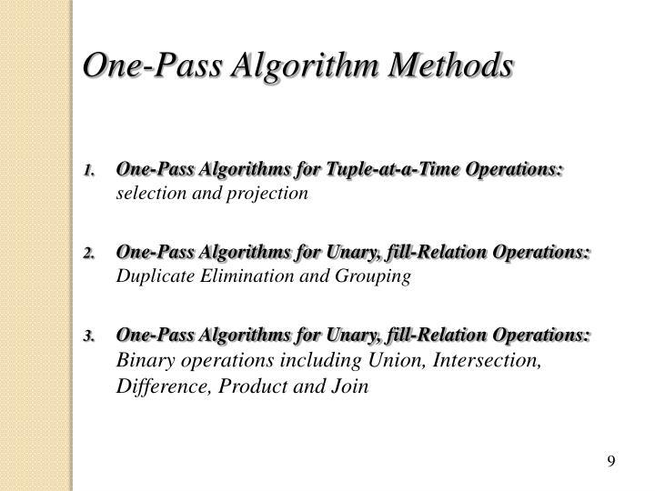One-Pass Algorithm Methods
