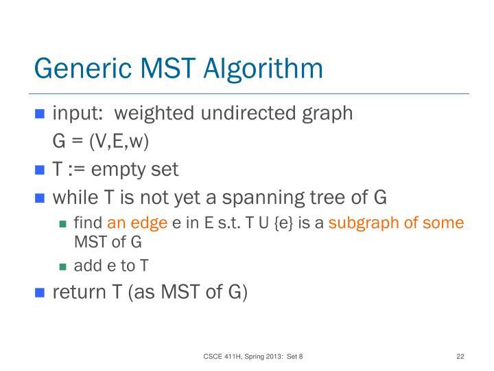 Generic MST Algorithm