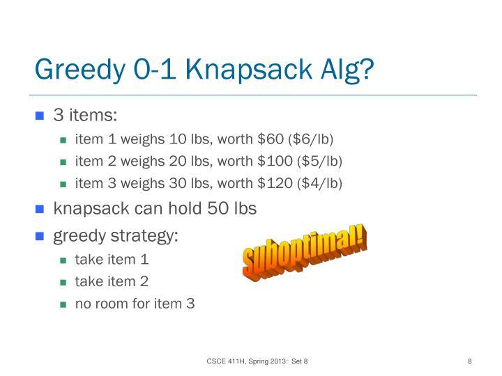 Greedy 0-1 Knapsack Alg?