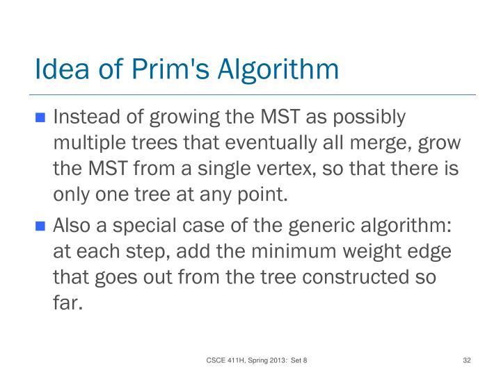 Idea of Prim's Algorithm