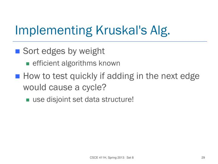 Implementing Kruskal's Alg.