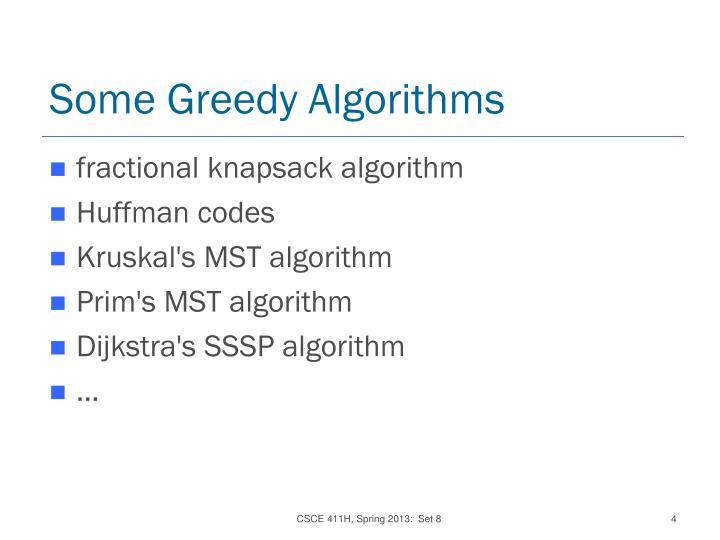 Some Greedy Algorithms