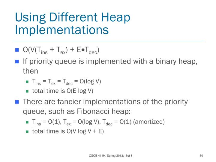 Using Different Heap Implementations