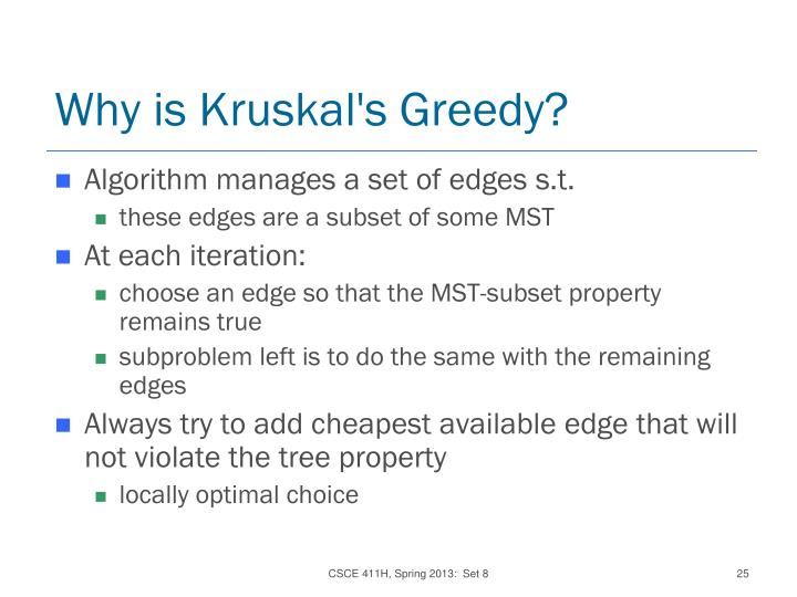Why is Kruskal's Greedy?