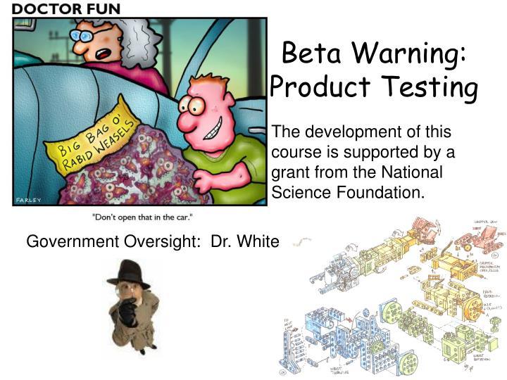 Beta Warning:
