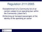 regulation 2111 2005
