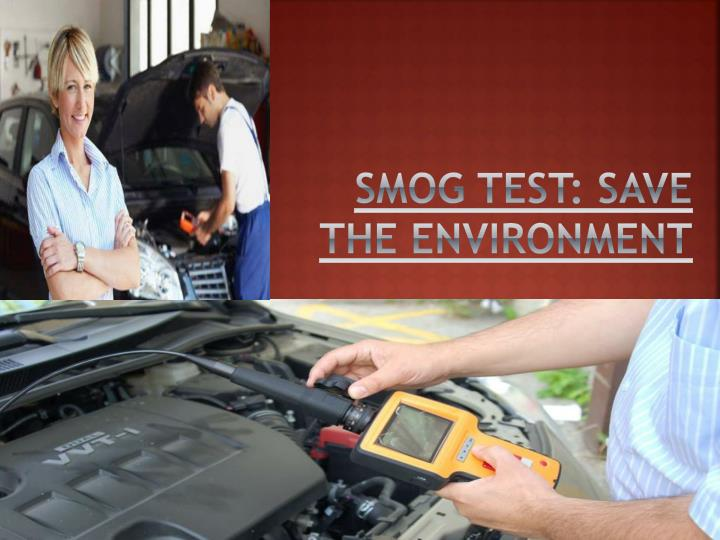 smog test save the environment n.