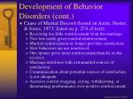 development of behavior disorders cont