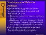 development of behavior disorders