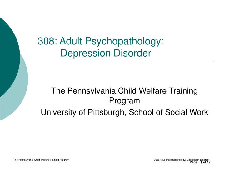 Ppt 308 Adult Psychopathology Depression Disorder Powerpoint