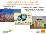 adding value to local products with biodiversity quality assurance brand