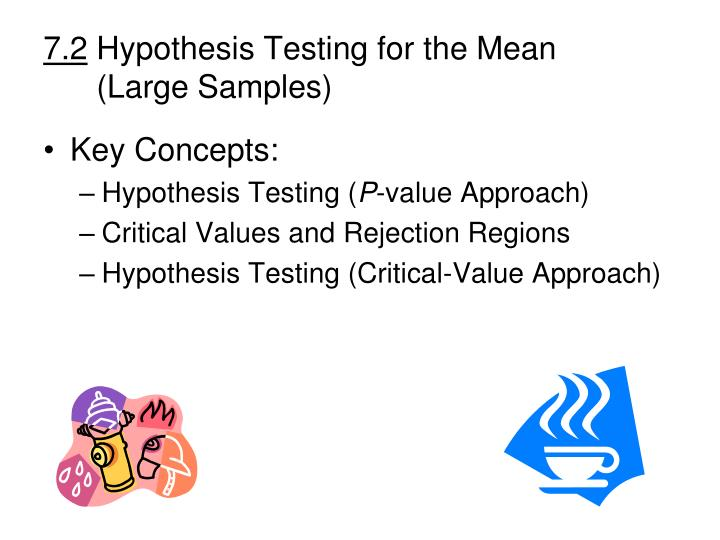 7 2 hypothesis testing for the mean large samples n.