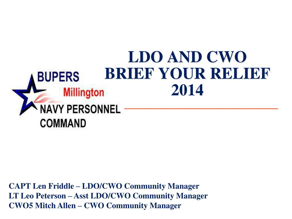 PPT - LDO AND CWO BRIEF YOUR RELIEF 2014 PowerPoint