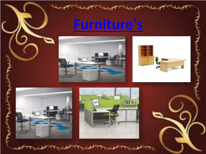 Furniture's