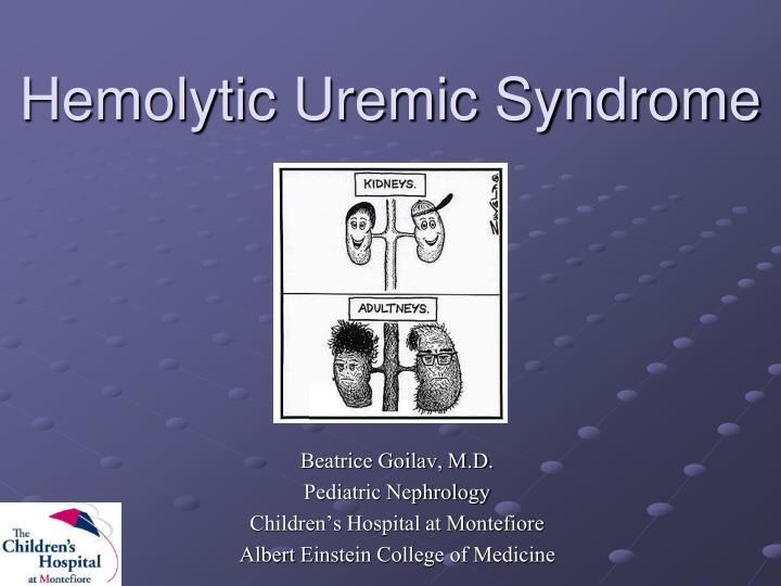 PPT - Hemolytic Uremic Syndrome PowerPoint Presentation - ID
