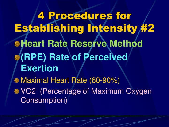 4 Procedures for Establishing Intensity #2