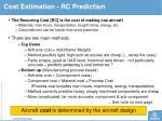 cost estimation rc prediction