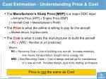 cost estimation understanding price cost
