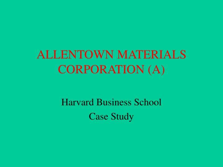 Allentown materials corporation a