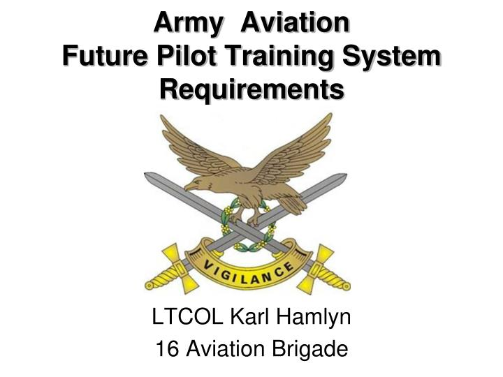 army aviation future pilot training system requirements n.