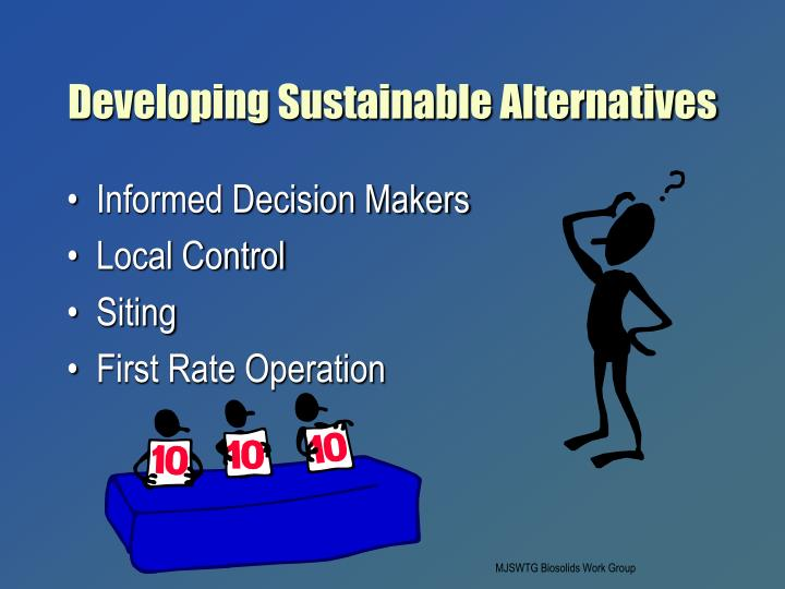 Developing Sustainable Alternatives