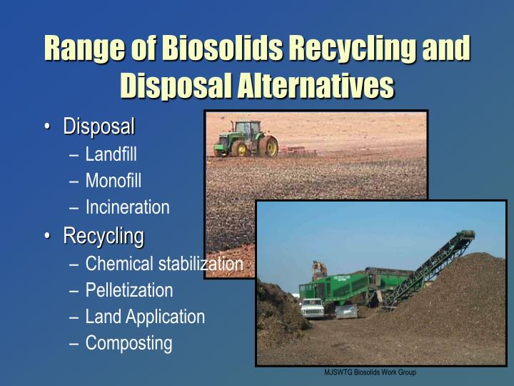 Range of Biosolids Recycling and