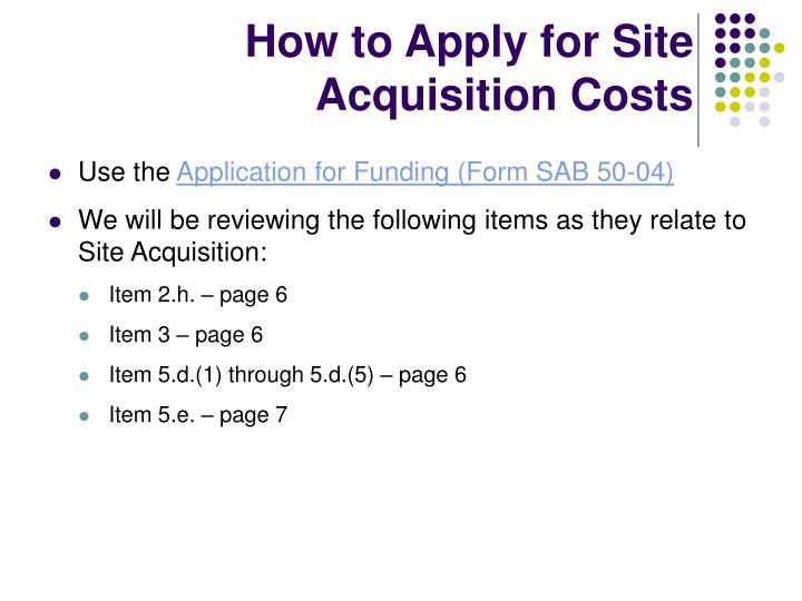 How to Apply for Site Acquisition Costs