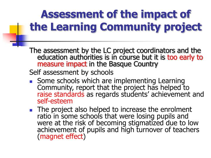 Assessment of the impact of