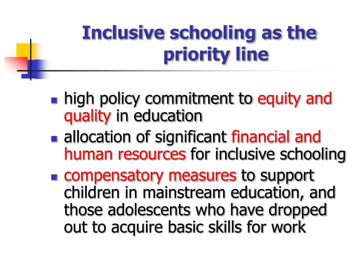 Inclusive schooling as the priority line