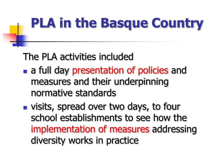 Pla in the basque country