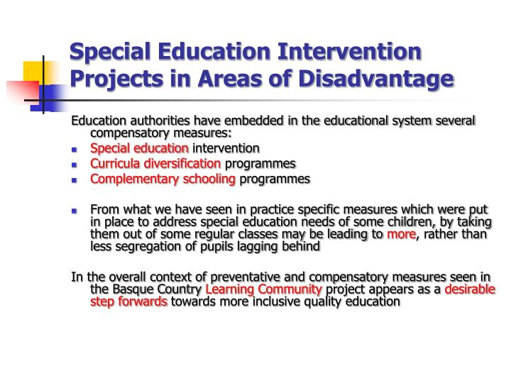 Special Education Intervention Projects in Areas of Disadvantage