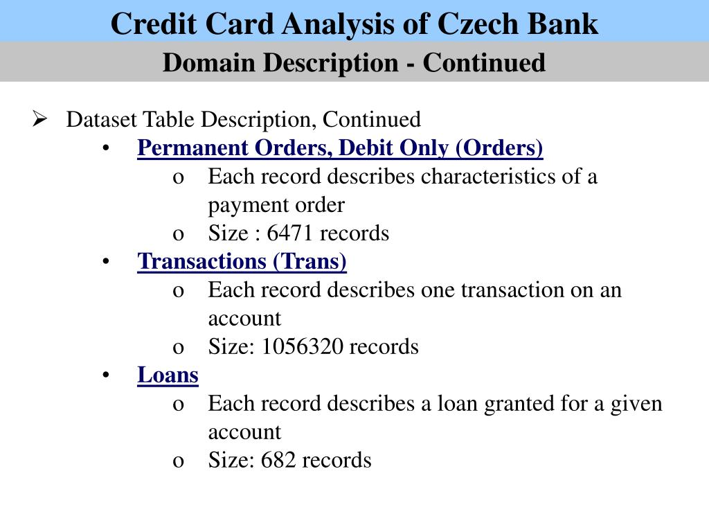 PPT - Credit Card Analysis of Czech Bank PowerPoint