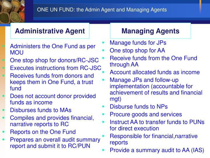 ONE UN FUND: the Admin Agent and Managing Agents