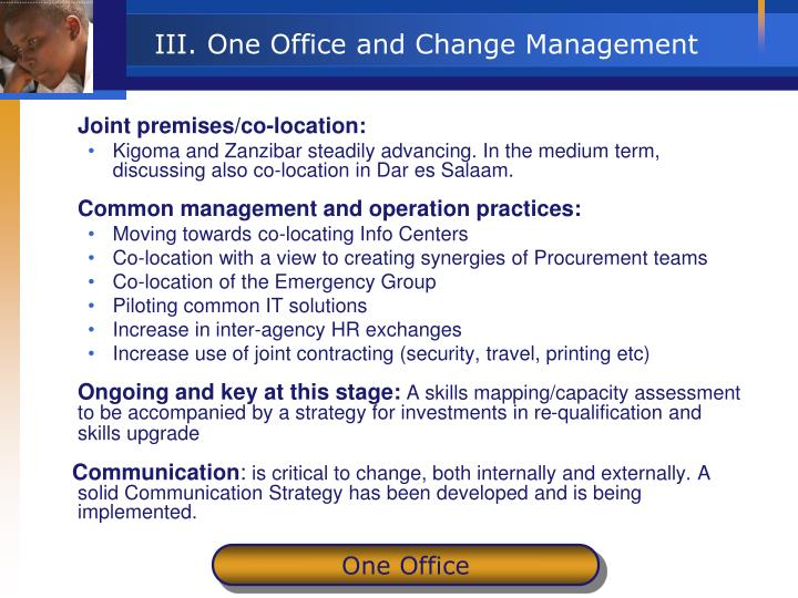 III. One Office and Change Management