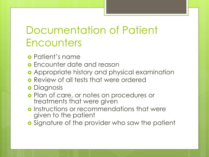 Documentation of Patient Encounters