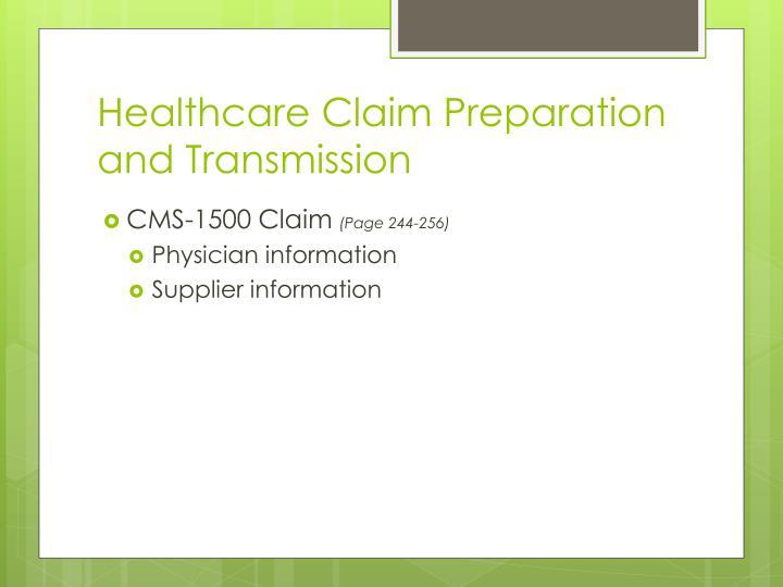 Healthcare Claim Preparation and Transmission