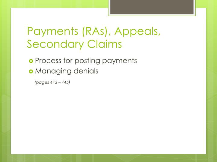 Payments (RAs), Appeals, Secondary Claims