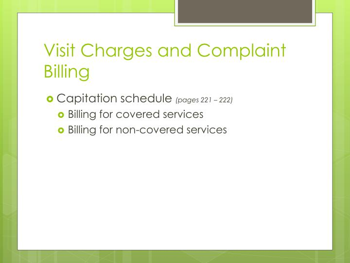 Visit Charges and Complaint Billing