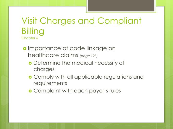 Visit Charges and Compliant Billing