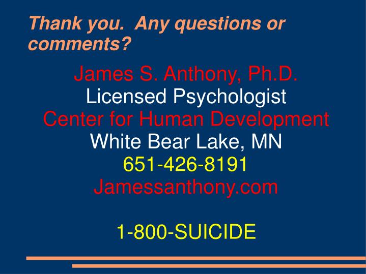 James S. Anthony, Ph.D.
