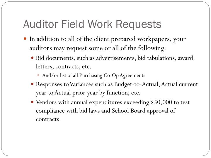 Auditor Field Work Requests